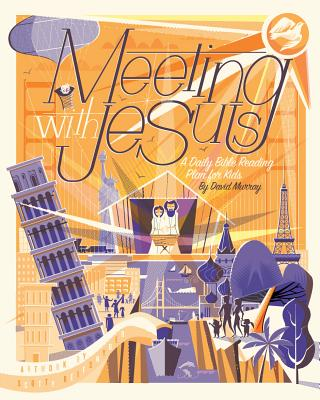 Image for Meeting with Jesus: A Daily Bible Reading Plan for Kids