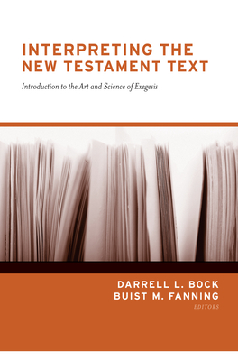 Image for Interpreting the New Testament Text (Redesign): Introduction to the Art and Science of Exegesis