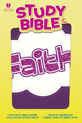 Image for HCSB Study Bible for Kids, Faith LeatherTouch