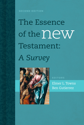 Image for The Essence of the New Testament: A Survey