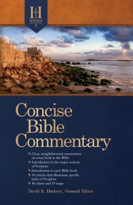 Holman Concise Bible Commentary, Dockery, David S.; Holman Bible Editorial Staff
