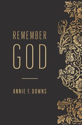 Image for Remember God