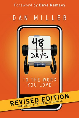 Image for 48 DAYS TO THE WORK YOU LOVE REVISED EDITION