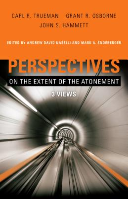 Image for Perspectives on the Extent of the Atonement: 3 Views
