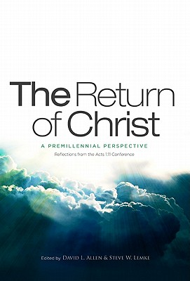 Image for The Return of Christ: A Premillennial Perspective