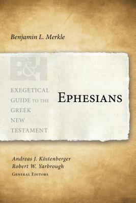 Image for Ephesians (Exegetical Guide to the Greek New Testament)
