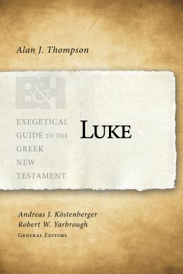 Image for Luke (Exegetical Guide to the Greek New Testament)