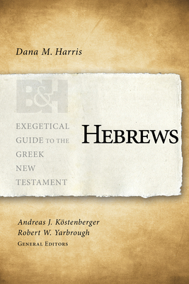 Image for Hebrews (Exegetical Guide to the Greek New Testament)