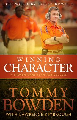 Image for Winning Character: A Proven Game Plan for Success