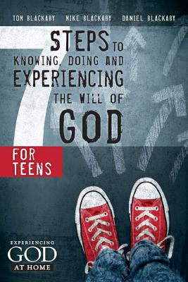 Image for Seven Steps to Knowing, Doing, and Experiencing the Will of God for Teens