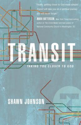 Image for Transit: Taking You Closer To God