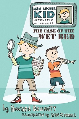 Image for The Case of the Wet Bed (Max Archer, Kid Detective) (Ingles En 100 Das)