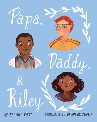 Image for PAPA, DADDY, AND RILEY