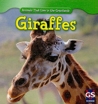Giraffes (Animals That Live in the Grasslands), Shea, Mary Molly
