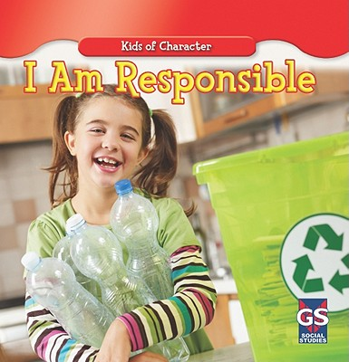 I Am Responsible (Kids of Character), National, Walt