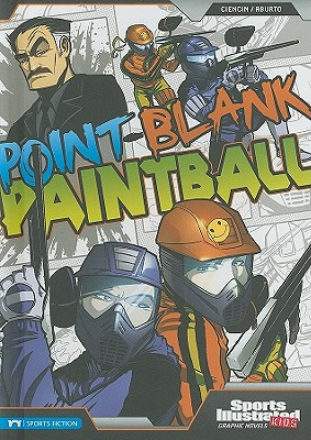 Image for Point-Blank Paintball (Sports Illustrated Kids Graphic Novels)