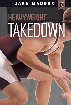Image for Heavyweight Takedown (Jake Maddox JV)