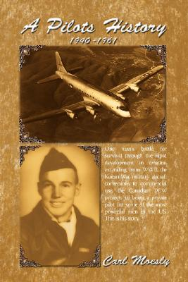 A Pilots History, Moesly, Carl
