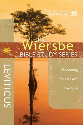 Image for The Wiersbe Bible Study Series: Leviticus: Becoming 'Set Apart' for God