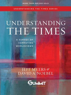 Image for Understanding the Times: A Survey of Competing Worldviews