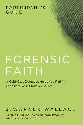 Image for Forensic Faith Participants Guide