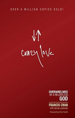 Image for CRAZY LOVE  Overwhelmed by a Relentless God