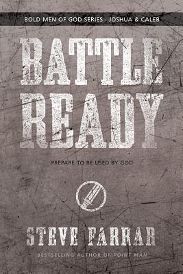 Image for Battle Ready: Prepare to Be Used by God (Bold Man Of God)