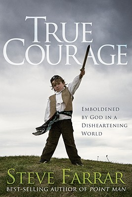 Image for True Courage: Emboldened by God in a Disheartening World (Bold Man of God)
