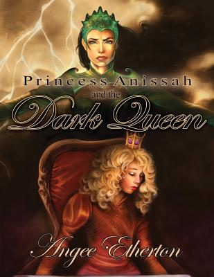 Image for Princess Anissah and the Dark Queen