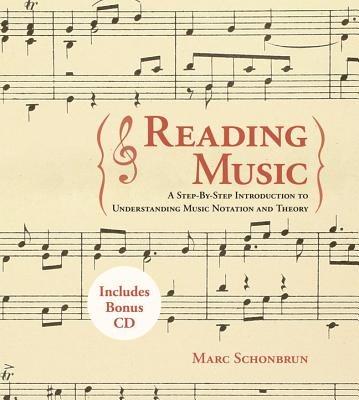 Image for Reading Music A Step-By-Step Introduction to Understanding Music Notation and Theory