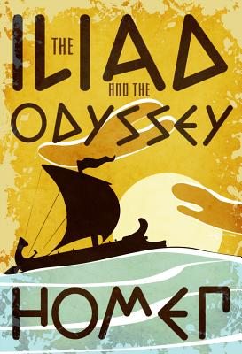 Image for Iliad and the Odyssey (Fall River Classics)