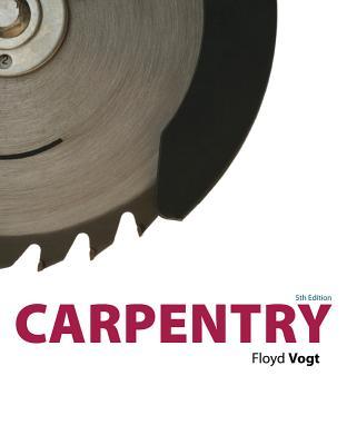 Carpentry, Floyd Vogt