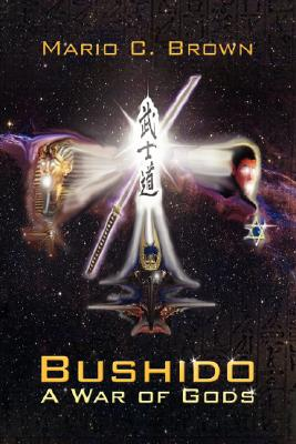 Image for Bushido; a War of Gods