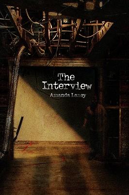 The Interview, Amanda Sue Laney