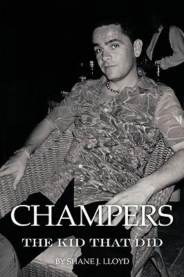 Champers: The Kid That Did, Lloyd, Shane J.