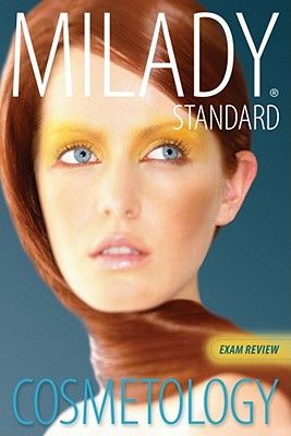 Exam Review for Milady Standard Cosmetology 2012 (Milady Standard Cosmetology Exam Review), Milady