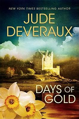Days of Gold: A Novel (Edilean), Jude Deveraux