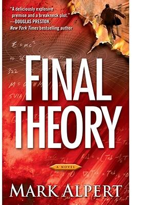Final Theory: A Novel, MARK ALPERT