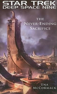 "Star Trek: Deep Space Nine: The Never Ending Sacrifice, ""McCormack, Una"""