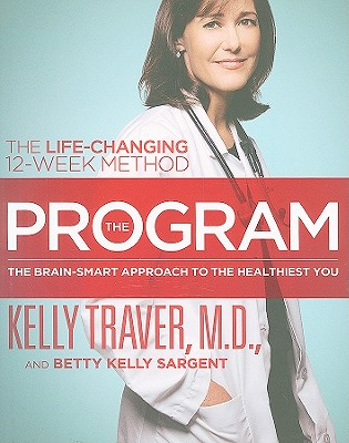 Image for PROGRAM, THE THE BRAIN-SMART APPROACH TO THE HEALTHIEST YOU