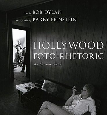 Image for Hollywood Foto-Rhetoric: The Lost Manuscript