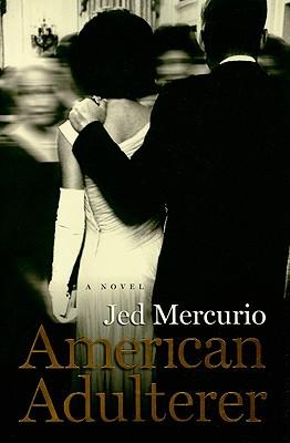 American Adulterer, Mercurio, Jed