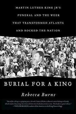 Burial for a King, Burns, Rebecca Crawford