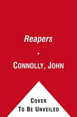 THE REAPERS, Connolly, John