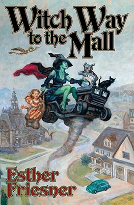 Witch Way to the Mall, ESTHER FRIESNER