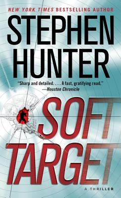 Image for Soft Target: A Thriller (Ray Cruz)