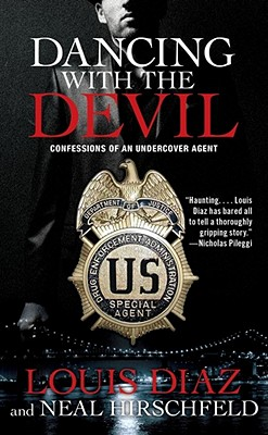 Image for Dancing with the Devil: Confessions of an Undercover Agent