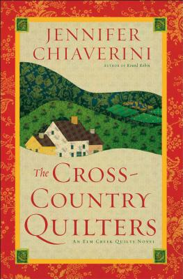 Image for CROSS-COUNTRY QUILTERS (ELM CREEK QUILTS, NO 3)