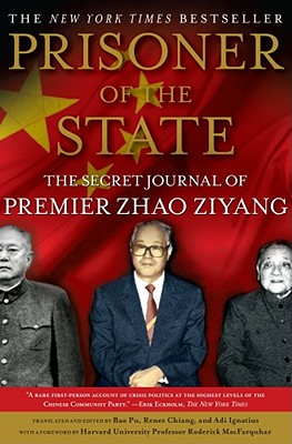 Image for Prisoner of the State: The Secret Journal of Premier Zhao Ziyang