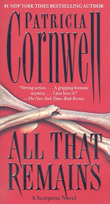 All That Remains, Cornwell, Patricia